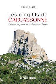 Téléchargez le livre :  Les cinq fils de Carcassonne