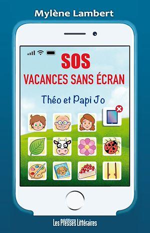 Téléchargez le livre :  SOS vacances sans écran