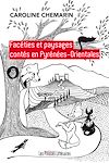 Télécharger le livre :  Facéties et paysages contés en Pyrénées-Orientales