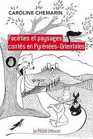 Téléchargez le livre :  Facéties et paysages contés en Pyrénées-Orientales