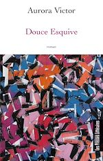 Download this eBook Douce Esquive