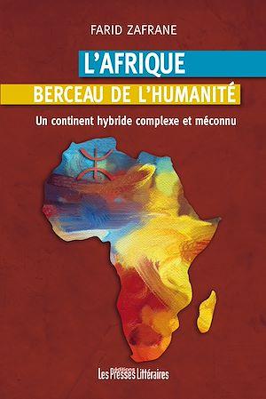 Téléchargez le livre :  L'Afrique berceau de l'humanité