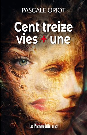 Téléchargez le livre :  Cent treize vies + une