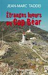 Télécharger le livre :  Étranges lueurs au Cap Béar