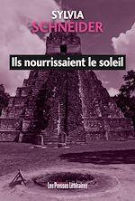 Download this eBook Ils nourrissaient le soleil