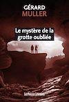 Télécharger le livre :  Le mystère de la grotte oubliée