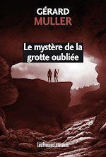 Download this eBook Le mystère de la grotte oubliée