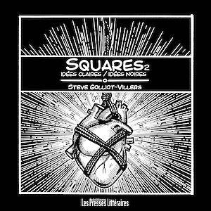 Téléchargez le livre :  Squares 2 - Idées claires idées noires