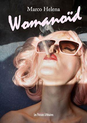 Téléchargez le livre :  Womanoïd