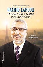 Download this eBook Rachid Lahlou, un humanitaire musulman dans la République