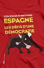 Download this eBook Espagne les défis d'une démocratie