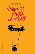 Download this eBook Nique ta mère la mort