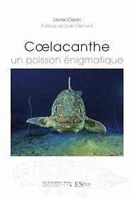 Téléchargez le livre :  Coelacanthe, un poisson énigmatique