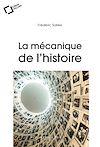Télécharger le livre :  La Mécanique de l'Histoire