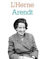 Download this eBook Cahier de L'Herne n°135 : Hannah Arendt