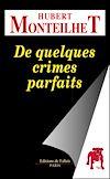 Télécharger le livre :  De quelques crimes parfaits