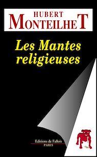 Téléchargez le livre :  Les Mantes religieuses