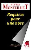 Télécharger le livre :  Requiem pour une noce