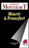 Télécharger le livre :  Mourir à Francfort