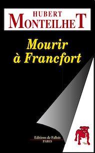 Téléchargez le livre :  Mourir à Francfort
