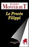 Télécharger le livre :  Le Procès Filippi