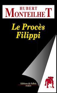 Téléchargez le livre :  Le Procès Filippi