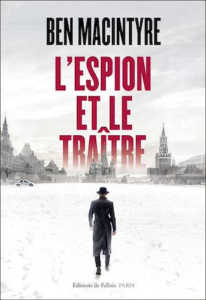 L'espion et le traître