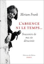Download this eBook L'absence ni le temps...