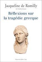 Download this eBook Réflexions sur la tragédie grecque