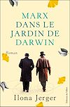 Télécharger le livre :  Marx dans le jardin de Darwin