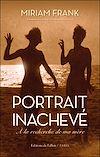 Télécharger le livre :  Portrait inachevé