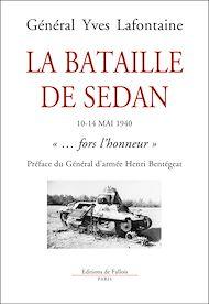 Téléchargez le livre :  La Bataille de Sedan. Mai 1940