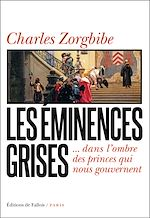 Download this eBook Les Eminences grises