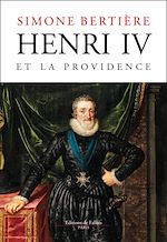 Download this eBook Henri IV et la Providence