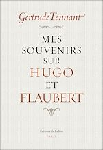 Download this eBook Mes souvenirs sur Hugo et Flaubert