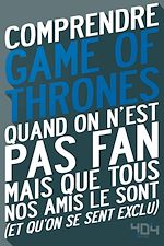 Download this eBook Comprendre Game of Thrones
