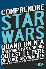 Download this eBook Comprendre Star Wars