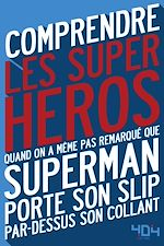 Download this eBook Comprendre les super-héros
