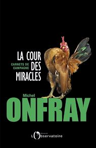 Téléchargez le livre :  La cour des miracles. Carnets de campagne