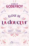 Télécharger le livre :  ELOGE DE LA DOUCEUR