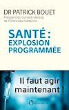 Télécharger le livre :  Santé : explosion programmée