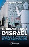 Télécharger le livre :  Le Grand Secret d'Israël