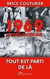 Télécharger le livre :  1969, ANNÉE FATIDIQUE