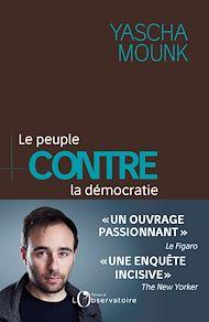 Téléchargez le livre :  Le peuple contre la démocratie