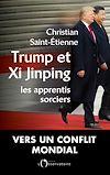 Télécharger le livre :  TRUMP ET XI, LES APPRENTIS SORCIERS