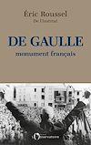Télécharger le livre :  De Gaulle, monument français