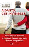 Télécharger le livre :  Aidants, ces invisibles