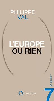 Téléchargez le livre :  Et après? #7 L'Europe ou rien