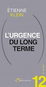 Téléchargez le livre :  Et après ? #12 L'urgence du long terme