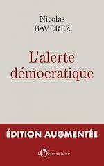 Téléchargez le livre :  L'alerte démocratique. Édition augmentée